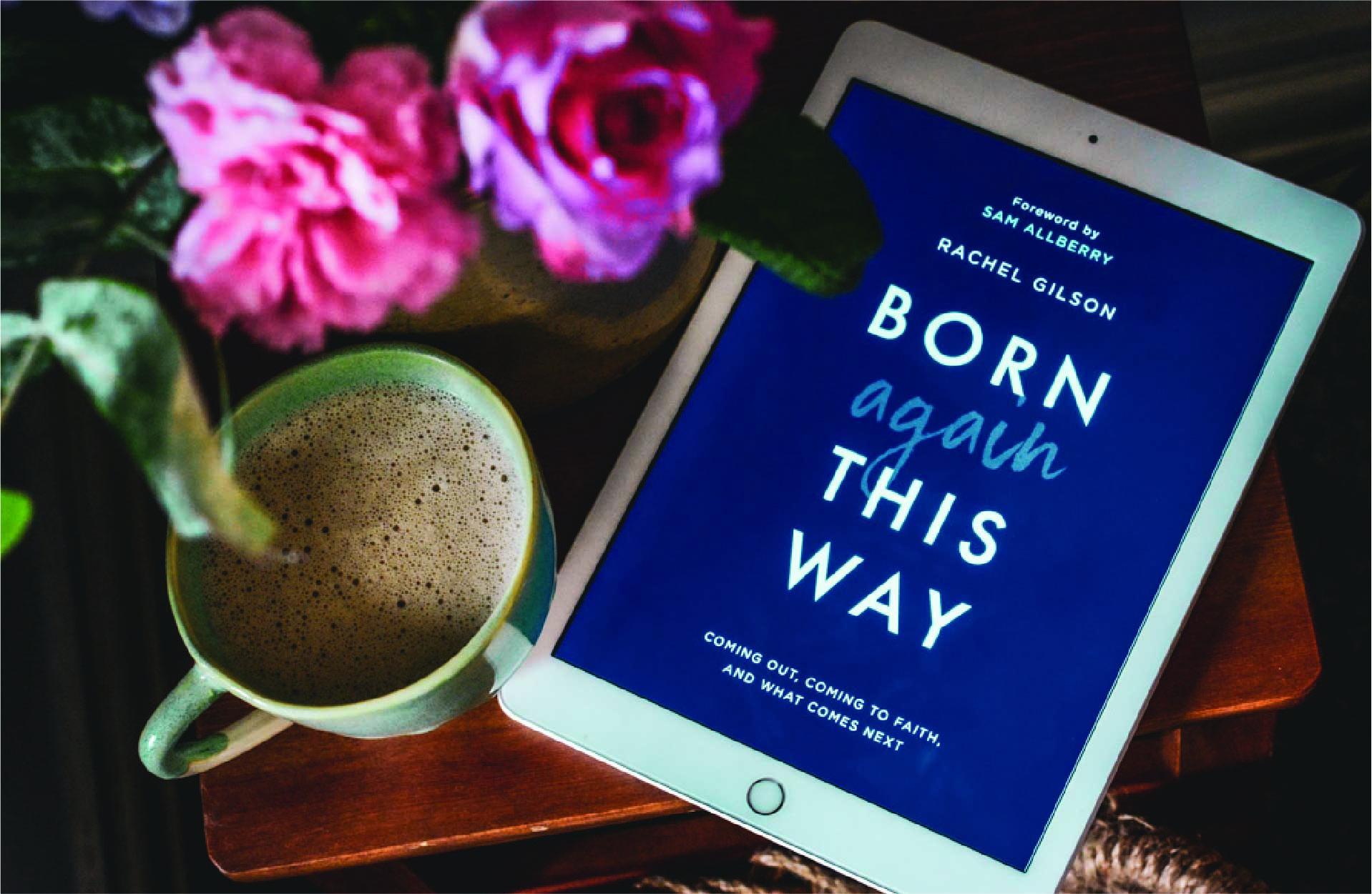 """Born Again This Way"" by Rachel Gilson"