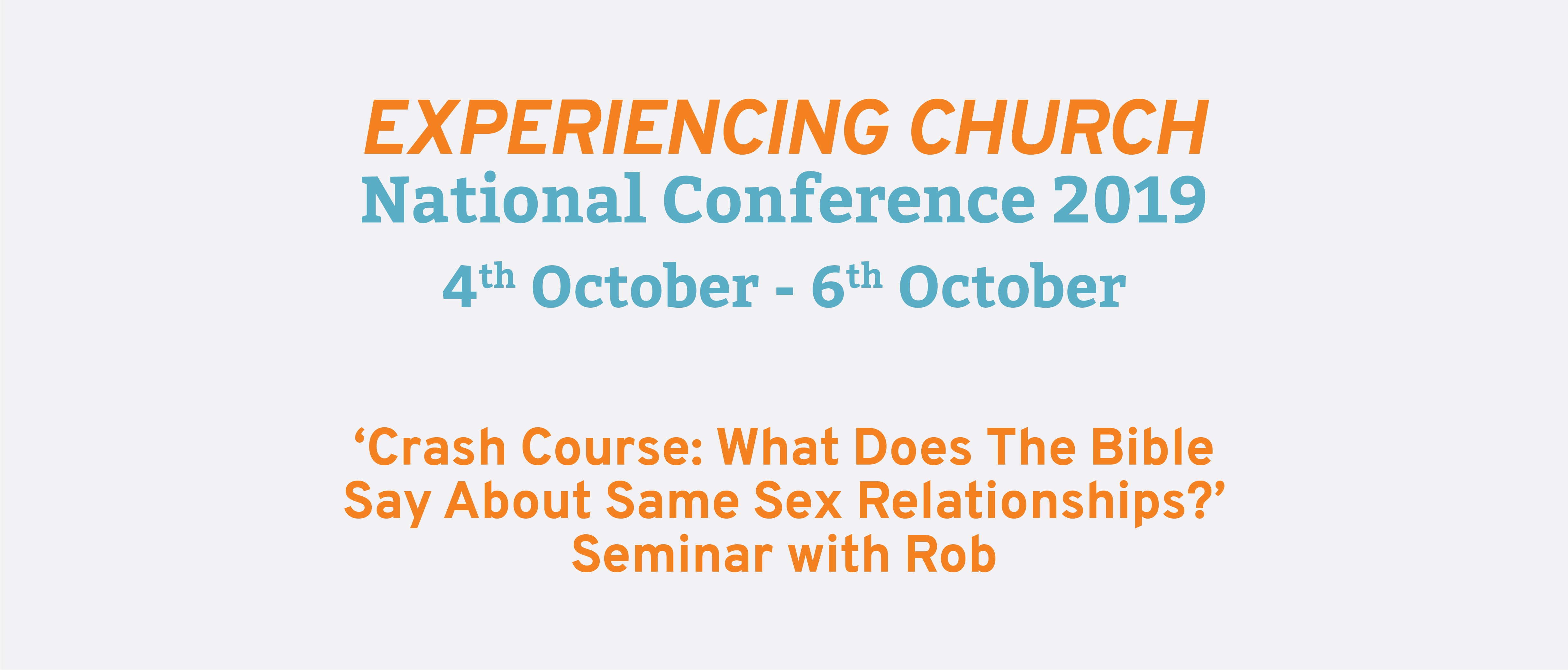 What Does The Bible Say About Same Sex Relationships? (National Conference 2019 Seminar 3)
