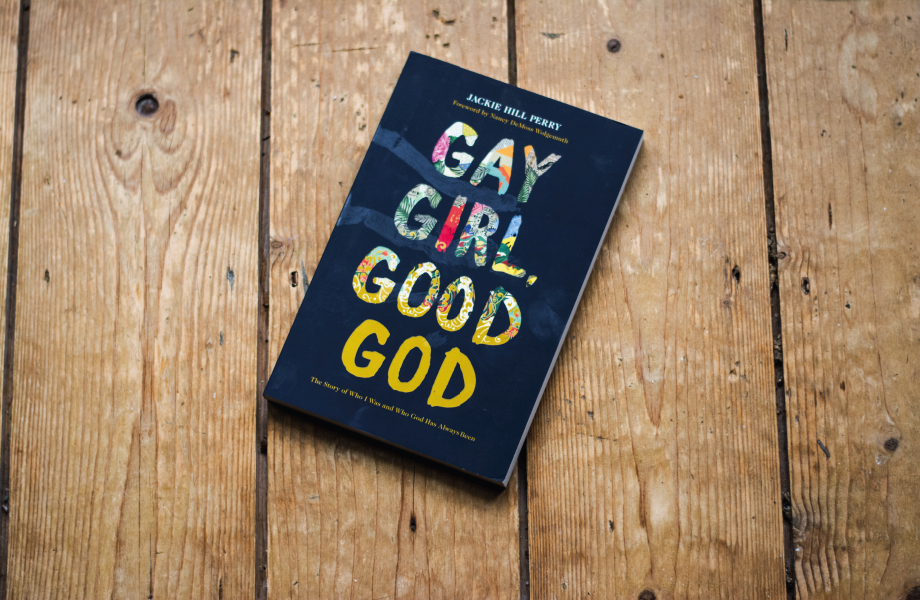 """Gay Girl, Good God"" by Jackie Hill Perry"
