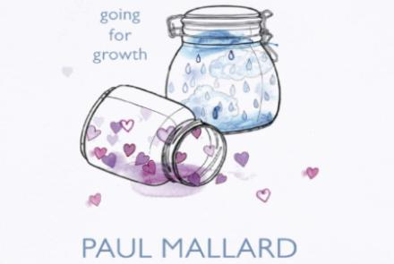 """Invest your Disappointments"": Going for Growth by Paul Mallard"