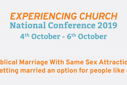 Biblical Marriage With Same Sex Attraction (National Conference 2019 Seminar 2)
